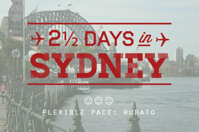 2.5 days in sydney