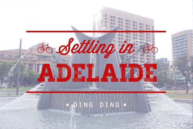 Settling in Adelaide
